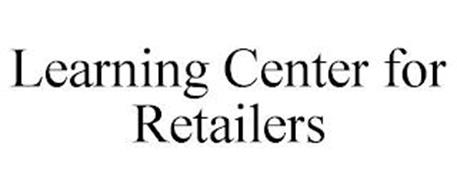LEARNING CENTER FOR RETAILERS