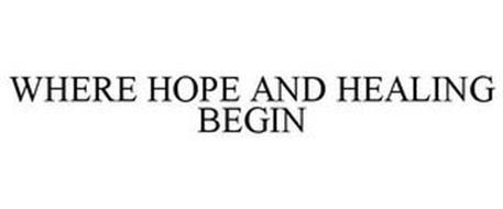 WHERE HOPE AND HEALING BEGIN
