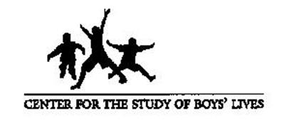 CENTER FOR THE STUDY OF BOYS' LIVES