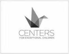 CENTERS FOR EXCEPTIONAL CHILDREN