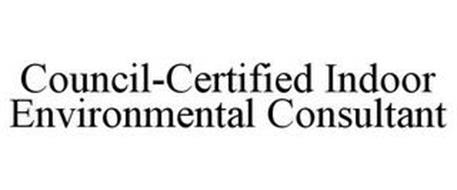 COUNCIL-CERTIFIED INDOOR ENVIRONMENTAL CONSULTANT