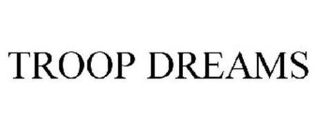TROOP DREAMS
