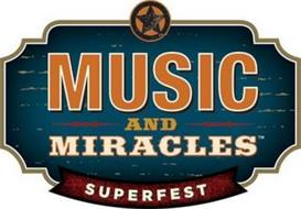 MUSIC AND MIRACLES SUPERFEST