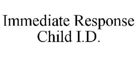 IMMEDIATE RESPONSE CHILD I.D.