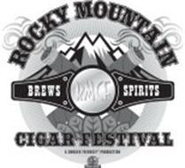 ROCKY MOUNTAIN CIGAR FESTIVAL RMCF BREWS SPIRITS A SMOKER FRIENDLY PRODUCTION SF SMOKER FRIENDLY