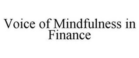 VOICE OF MINDFULNESS IN FINANCE