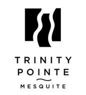 TRINITY POINTE MESQUITE