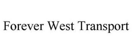 FOREVER WEST TRANSPORT