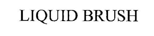 LIQUID BRUSH