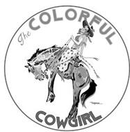 THE COLORFUL COWGIRL GH TEAL BLAKE