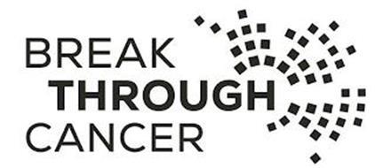 BREAK THROUGH CANCER