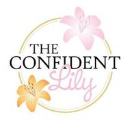 THE CONFIDENT LILY