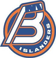 B ISLANDERS