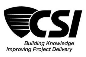CSI BUILDING KNOWLEDGE IMPROVING PROJECT DELIVERY