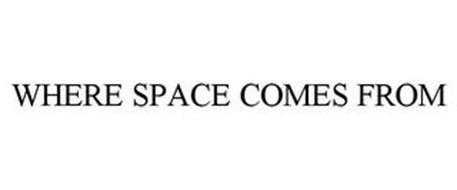 WHERE SPACE COMES FROM