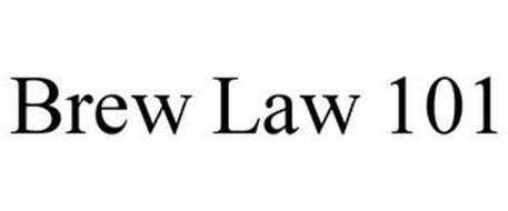 BREW LAW 101