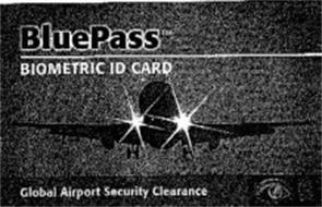 BLUEPASS BIOMETRIC ID CARD GLOBAL AIRPORT SECURITY CLEARANCE