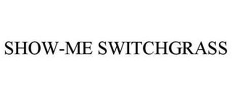 SHOW-ME SWITCHGRASS