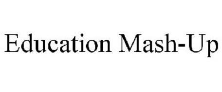 EDUCATION MASH-UP
