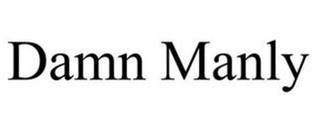 DAMN MANLY