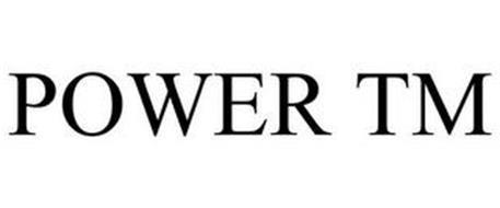 POWER TM