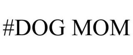 #DOG MOM
