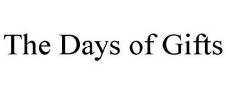 THE DAYS OF GIFTS