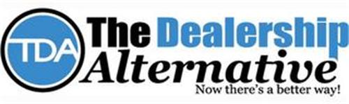 TDA THE DEALERSHIP ALTERNATIVE NOW THERE`S A BETTER WAY!