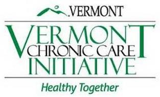 VERMONT VERMONT CHRONIC CARE INITIATIVEHEALTHY TOGETHER