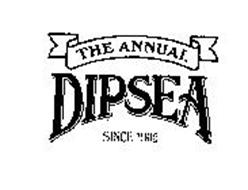 THE ANNUAL DIPSEA SINCE 1905