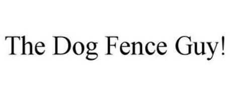 THE DOG FENCE GUY!