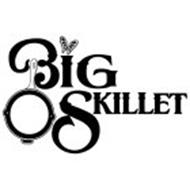 BIG SKILLET