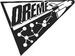 D.R.E.M.E.