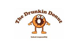 THE DRUNKIN DONUT BAKED RESPONSIBLY