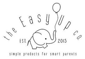 THE EASY UP CO. EST. 2015 SIMPLE PRODUCTS FOR SMART PARENTS