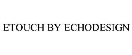ETOUCH BY ECHODESIGN
