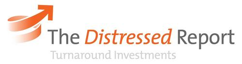 THE DISTRESSED REPORT TURNAROUND INVESTMENTS