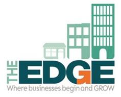 THE EDGE WHERE BUSINESSES BEGIN AND GROW