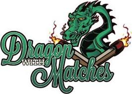 DRAGON WITH MATCHES