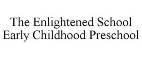 THE ENLIGHTENED SCHOOL EARLY CHILDHOOD PRESCHOOL