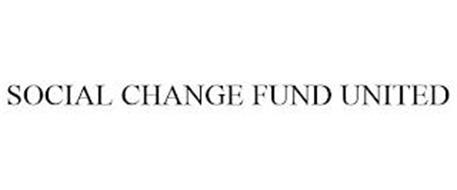 SOCIAL CHANGE FUND UNITED