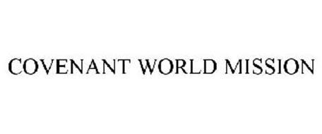 COVENANT WORLD MISSION