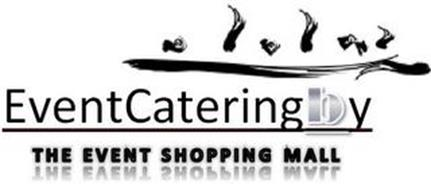 EVENTCATERINGBY THE EVENT SHOPPING MALL