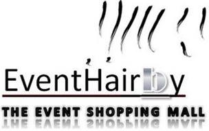 EVENTHAIRBY THE EVENT SHOPPING MALL