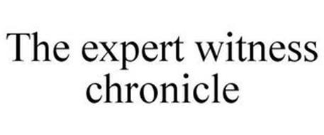 THE EXPERT WITNESS CHRONICLE