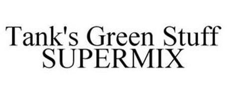 TANK'S GREEN STUFF SUPERMIX