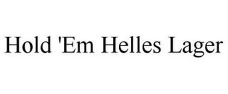 HOLD 'EM HELLES LAGER