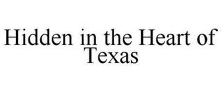 HIDDEN IN THE HEART OF TEXAS