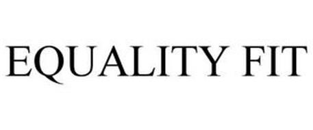 EQUALITY FIT