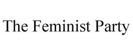 THE FEMINIST PARTY